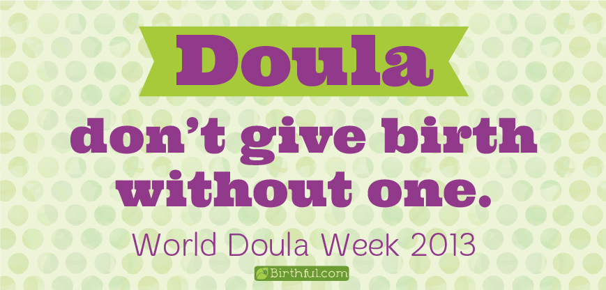 doula-don't give birth without one